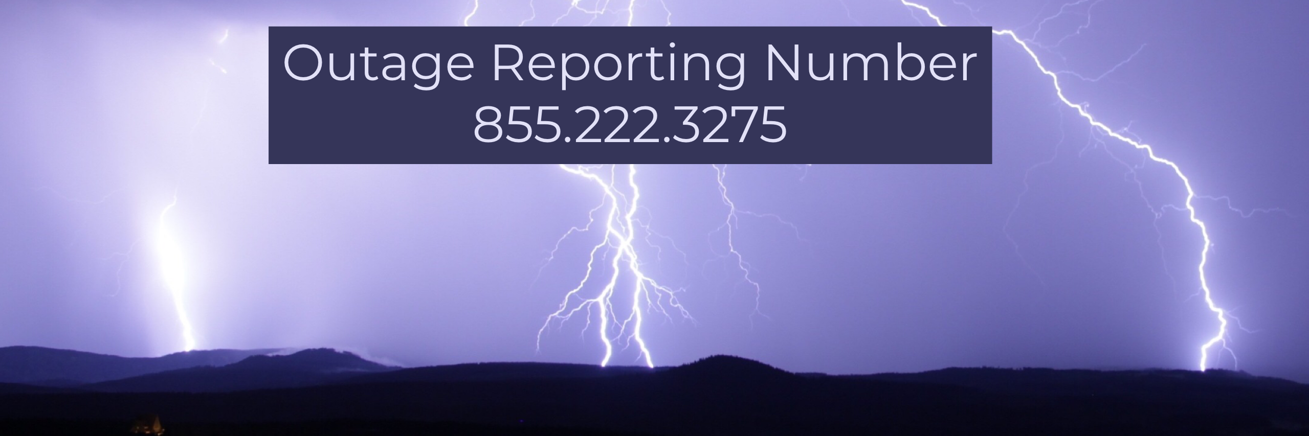 Outage Reporting Number